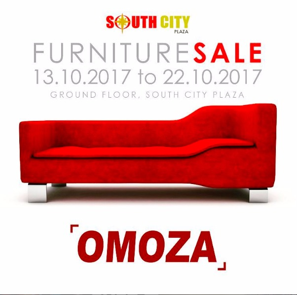 ::: SouthCity Plaza ::: | OMOZA Furniture Sale | 13th October 2017 Till  22th October 2017