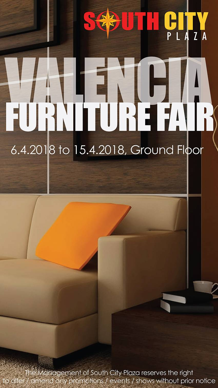 ::: SouthCity Plaza ::: | VALENCIA FURNITURE FAIR | 6th April 2018 U2013 15th  April 2018